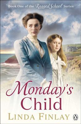 Monday's Child (The Ragged School #1)
