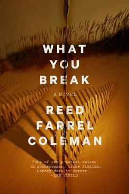 What You Break (Gus Murphy, #2)