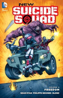 New Suicide Squad, Volume 3: Freedom