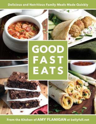 Good Fast Eats