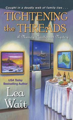 Tightening the Threads (Mainely Needlepoint, #5)