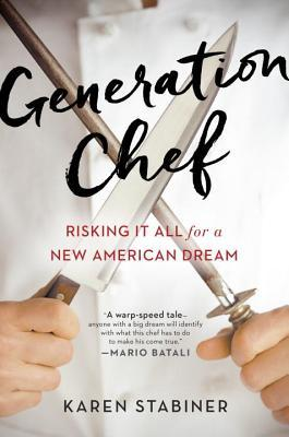 Generation Chef: Risking It All for a New American Dream