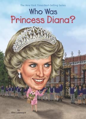 Who Was Princess Diana?(Who Was/Is...?)