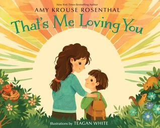 {Tour}:  That's Me Loving You by Amy Krouse Rosenthal (Review & Mini Swoon)