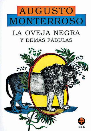 La oveja negra y demás fábulas by Augusto Monterroso