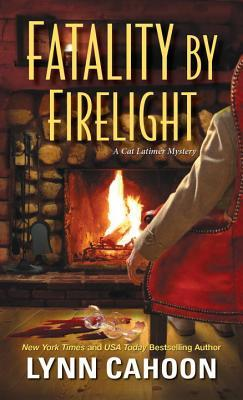 Fatality by Firelight by Lynn Cahoon