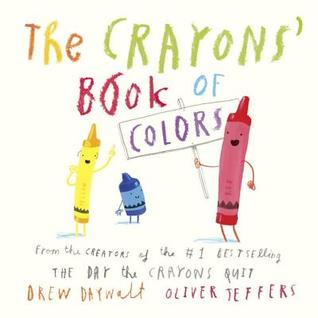 The Crayons\' Book of Colors by Drew Daywalt