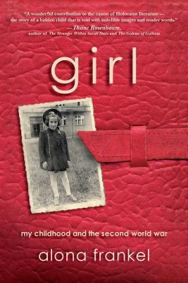 Girl - My Childhood and the Second World...