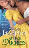 My Fair Duchess (Dukes Behaving Badly, #5)