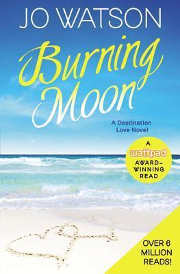 Burning Moon(Destination Love 1)