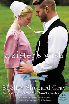 A Sister's Wish (The Charmed Amish Life, #3)