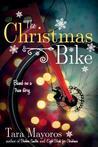 The Christmas Bike: Based on a True Story