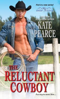 The Reluctant Cowboy(Morgan Ranch 1)