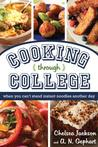 Cooking Through College by Chelsea  Jackson