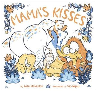 Download and Read online Mama's Kisses books