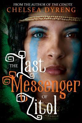 The Last Messenger of Zitol