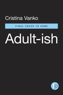Adult-Ish: A Journal of Grown-Up Firsts