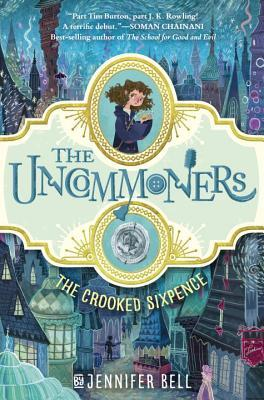 The Crooked Sixpence (Jennifer Bell)
