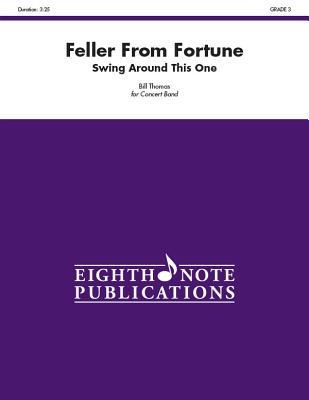 Feller from Fortune: Swing Around This One, Conductor Score & Parts