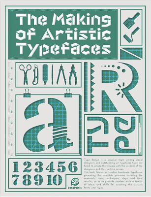 Making of Artistic Typefaces