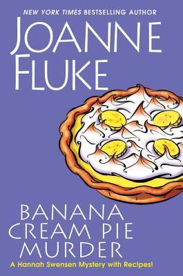 Banana Cream Pie Murder (Hannah Swensen, #21)