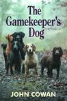 The Gamekeeper's Dog