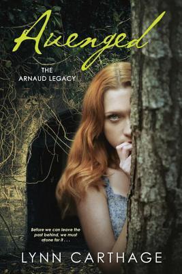 Avenged (The Arnaud Legacy, #3)