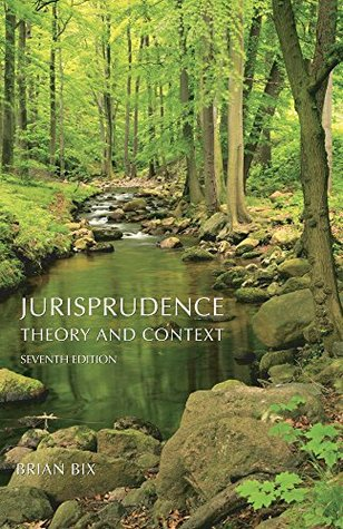Jurisprudence: Theory and Context, Seventh Edition