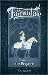 The Pursuit (Fairendale, #2)
