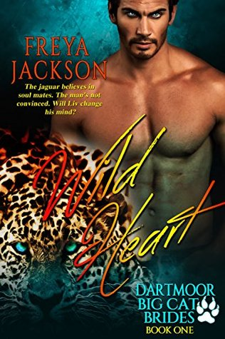 Wild Heart A BBW Paranormal Shifter Romance (Dartmoor Big Cat Brides Book 1) by Freya Jackson