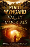 Plato Wyngard and the Valley of the Immortals by Marc Lindsay