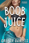 Boob Juice (Gender Transformation Erotica)