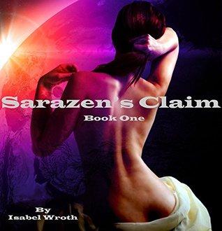Sarazen's Claim (Sarazen Saga, #1)