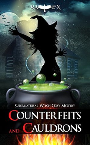 """Counterfeits and Cauldrons (Harper """"Foxxy"""" Beck #6)"""