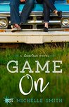 Book cover for Game On (Lewis Creek, #2)