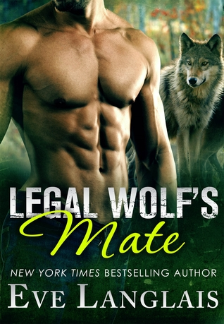 Review: Legal Wolf's Mate by Eve Langlais (@mlsimmons, @EveLanglais)