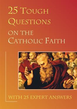 25 Tough Questions on the Catholic Faith - MOBI TORRENT