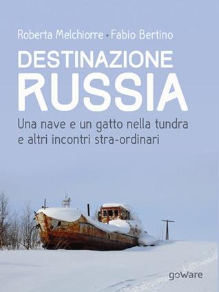 destinazione-russia-una-nave-e-un-gatto-nella-tundra-e-altri-incontri-stra-ordinari
