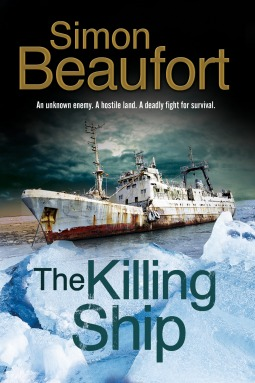 The Killing Ship: An Antarctica Thriller