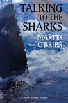 Talking To The Sharks (Daniel Jacquot #9)