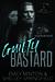 Guilty Bastard (Grim Bastards MC, #3)