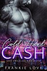 Cold Hard Cash (Los Angeles Bad Boys #1)