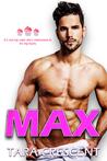 Max by Tara Crescent
