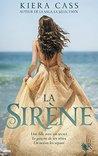 La Sirène by Kiera Cass