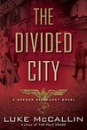The Divided City (Gregor Reinhardt, #3)