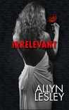 Irrelevant (The Drazen World)