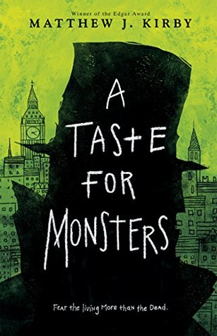 Ebook A Taste for Monsters by Matthew J. Kirby TXT!