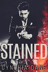 Stained by Cynthia Dane