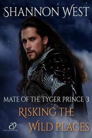 Risking the Wild Places (Mate of the Tyger Prince, #3)