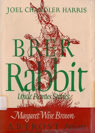 Brer Rabbit : stories from Uncle Remus